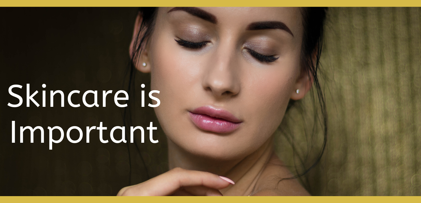 skincare 5 reasons why skin care is important